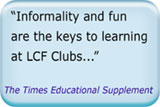 Informality and fun are the keys to learning at LCF Clubs... - The Times Educational Supplement